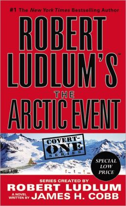 Robert Ludlum's The Arctic Event (Covert-One Series #7)