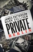 Book Cover Image. Title: Private Berlin, Author: James Patterson