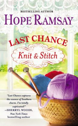Last Chance Knit & Stitch (Last Chance Series #6)