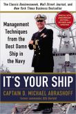 Book Cover Image. Title: It's Your Ship:  Management Techniques from the Best Damn Ship in the Navy, Author: D. Michael Abrashoff