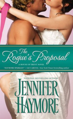 The Rogue's Proposal (House of Trent Series #2)