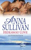 Book Cover Image. Title: Hideaway Cove, Author: Anna Sullivan