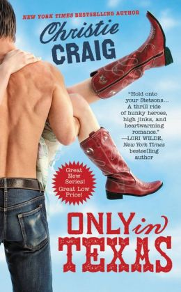 Only in Texas (Hotter in Texas Series #1)