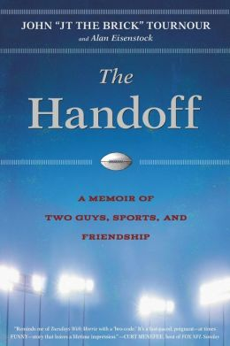 The Handoff: A Memoir of Two Guys, Sports, and Friendship