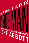 Inside Man: a thriller by Jeff Abbott