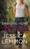 Book Cover Image. Title: Bringing Home the Bad Boy, Author: Jessica Lemmon
