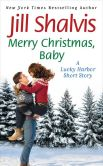 Book Cover Image. Title: Merry Christmas, Baby:  A Lucky Harbor short story, Author: Jill Shalvis