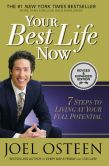 Book Cover Image. Title: Your Best Life Now:  7 Steps to Living at Your Full Potential, Author: Joel Osteen