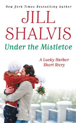 Under the Mistletoe (Lucky Harbor Series)