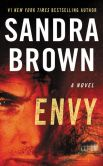 Book Cover Image. Title: Envy, Author: Sandra Brown