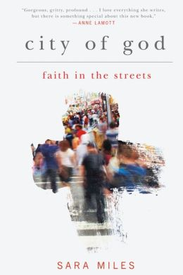City of God: Faith in the Streets