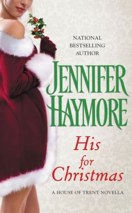 His for Christmas: A House of Trent Novella