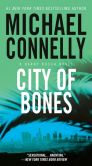 Book Cover Image. Title: City of Bones (Harry Bosch Series #8), Author: Michael Connelly