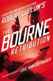 Book Cover Image. Title: Robert Ludlum's The Bourne Retribution (Bourne Series #11), Author: Eric Van Lustbader