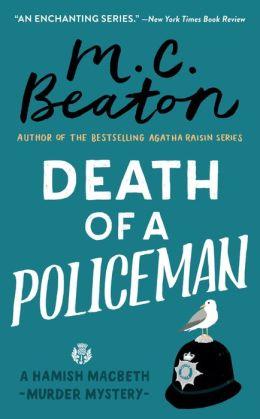 Death of a Policeman (Hamish Macbeth Series #29)