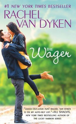 The wager the bet series book 2 by rachel van dyken for Bureau 13 book series