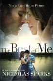 Book Cover Image. Title: The Best of Me (Movie Tie-In), Author: Nicholas Sparks