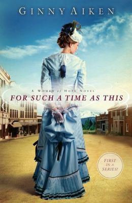 For Such a Time as This: A Women of Hope Novel