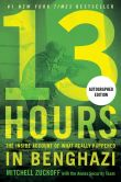 Book Cover Image. Title: 13 Hours :  The Inside Account of What Really Happened in Benghazi (Signed Book), Author: Mitchell Zuckoff