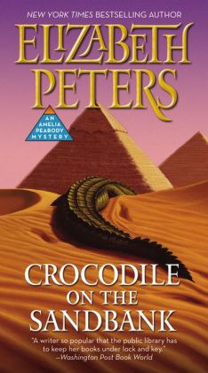 Crocodile on the Sandbank (Amelia Peabody Series #1)