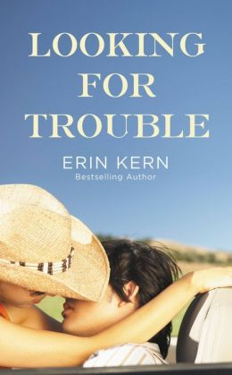 Looking For Trouble (Trouble Series #1)