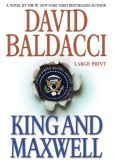 Book Cover Image. Title: King and Maxwell (Sean King and Michelle Maxwell Series #6), Author: David Baldacci
