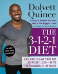 Book Cover Image. Title: The 3-1-2-1 Diet:  Eat and Cheat Your Way to Weight Loss--up to 10 Pounds in 21 Days, Author: Dolvett Quince