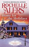 Book Cover Image. Title: Home for the Holidays:  A Cavanaugh Island Novella, Author: Rochelle Alers