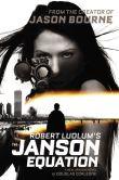 Book Cover Image. Title: Robert Ludlum's The Janson Equation (Janson Series #4), Author: Douglas Corleone