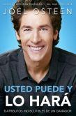 Book Cover Image. Title: Usted puede, y lo hara:  8 atributos indiscutibles de un ganador, Author: Joel Osteen