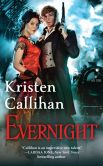 Book Cover Image. Title: Evernight (Darkest London Series #5), Author: Kristen Callihan