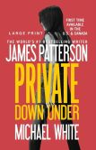 Book Cover Image. Title: Private Down Under, Author: James Patterson