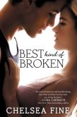 Book Cover Image. Title: Best Kind of Broken (Finding Fate Series #1), Author: Chelsea Fine