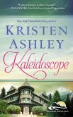 Book Cover Image. Title: Kaleidoscope, Author: Kristen Ashley