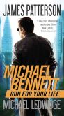 Book Cover Image. Title: Run for Your Life (Michael Bennett Series #2), Author: James Patterson