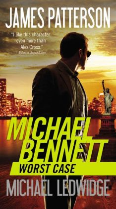 Worst Case (Michael Bennett Series #3)