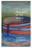 Book Cover Image. Title: The Light of the World:  A Memoir, Author: Elizabeth Alexander