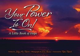 Your Power Is On!: A Little Book of Hope