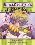 Book Cover Image. Title: New Orleans Mother Goose, Author: Ryan Adam