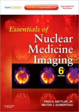 Essentials of Nuclear Medicine Imaging: Expert Consult - Online and Print