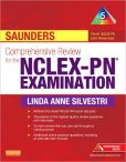 Book Cover Image. Title: Saunders Comprehensive Review for the NCLEX-PN Examination, Author: Linda Anne Silvestri