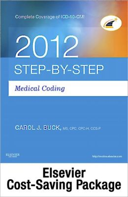 Step-by-Step Medical Coding 2012 Edition