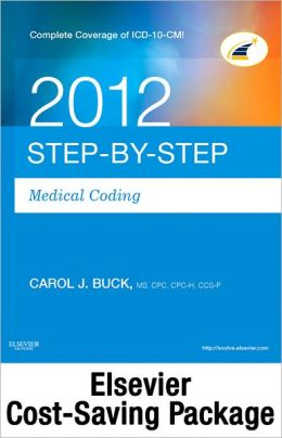 Step-by-Step Medical Coding 2012 Edition - Text, 2012 ICD-9-CM for Hospitals, Volumes 1, 2 & 3 Standard Edition, 2012 HCPCS Level II Standard Edition and CPT 2012 Standard Edition Package