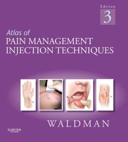Atlas of Pain Management Injection Techniques: Expert Consult - Online