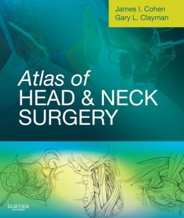 Atlas of Head and Neck Surgery