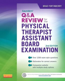 Saunders Q&A Review for the Physical Therapist Assistant Board Examination