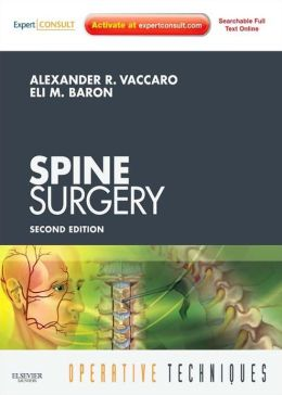 Operative Techniques: Spine Surgery: Expert Consult: Online