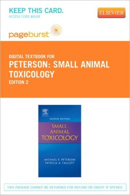 Small Animal Toxicology - Pageburst Digital Book (Retail Access Card)