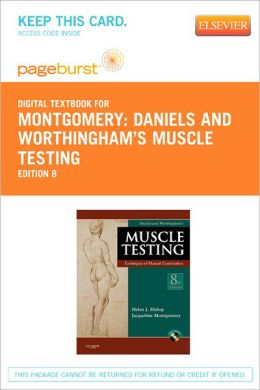 Daniels and Worthingham's Muscle Testing - Pageburst Digital Book (Retail Access Card): Techniques of Manual Examination