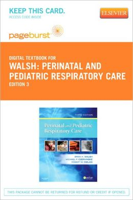 Perinatal and Pediatric Respiratory Care - Pageburst Digital Book (Retail Access Card)